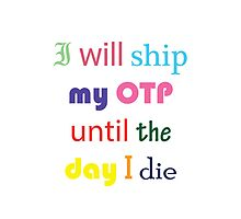 I Will Ship My OTP Until The Day I Die Phone Case by CreativeStuff