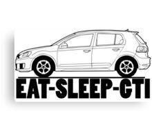 Eat Sleep GTI VW Golf Canvas Print
