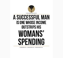 A Success Man is… Unisex T-Shirt
