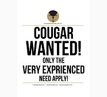 Cougar Wanted… Unisex T-Shirt