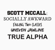 Scott Mccall: True Alpha among other things by Caitlin Hallam