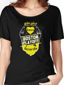 This Girl Loves BOSTON Playoff Beards! (Black) Women's Relaxed Fit T-Shirt