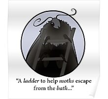 A Ladder for Moths - IT Crowd Quotes Poster