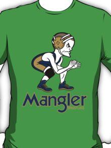 Mangler Wrestler T-Shirt