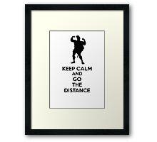 Keep Calm And Go The Distance Framed Print
