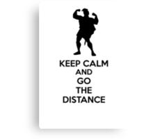 Keep Calm And Go The Distance Canvas Print