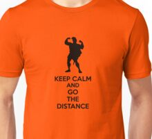 Keep Calm And Go The Distance Unisex T-Shirt