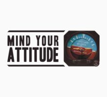 Mind your attitude Kids Tee