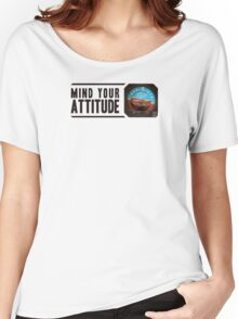 Mind your attitude Women's Relaxed Fit T-Shirt