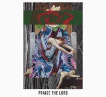 PRAISE THE LORD by Gerard López Pie