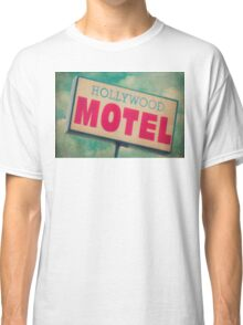 Hollywood Motel Sign Classic T-Shirt