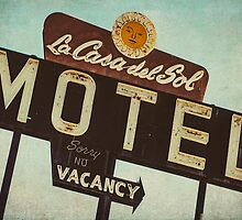La Casa Del Sol Motel Sign by Honey Malek