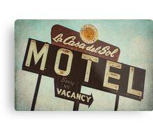 La Casa Del Sol Motel Sign Metal Print