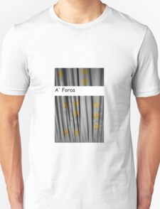 Andre Da Costa - A' Forca Unisex T-Shirt