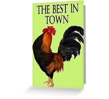The Best in Town  Greeting Card