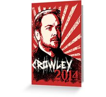 Crowley 2014 - King of Hell Greeting Card