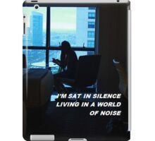"""Living in a world of noise"" iPad Case/Skin"