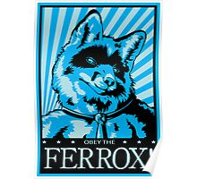 Obey the Ferrox (Blue) Poster