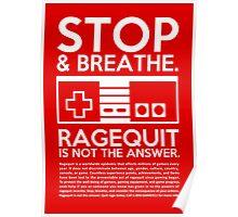 Ragequit PSA Poster