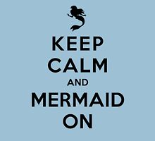 Keep Calm and Mermaid On (light shirt) Womens Fitted T-Shirt
