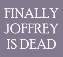 Finally Joffrey is Dead by Anninos Kyriakou