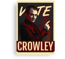 Vote Crowley for King of Hell Canvas Print