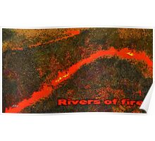 Rivers of fire Poster