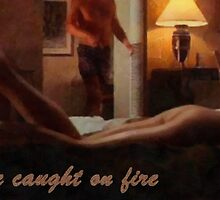 Love caught on fire by Fernando Fidalgo