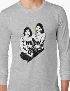 Willow & Tara (with text) Long Sleeve T-Shirt