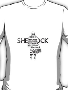 Sherlock's the name, Deduction's the game T-Shirt