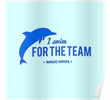 For The Team - Nanase Haruka Poster