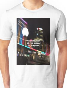"""""""Middle of nowhere"""" Unisex T-Shirt"""