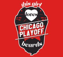 This Girl Loves CHICAGO Playoff Beards! by pointandthread