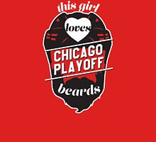 This Girl Loves CHICAGO Playoff Beards! Womens Fitted T-Shirt