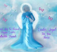 Easter Angel For Redbubble Friends ..Happy Easter by Sherri     Nicholas