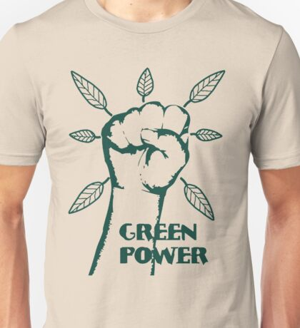 Go Green Power Unisex T-Shirt