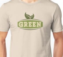 Green Saying Unisex T-Shirt