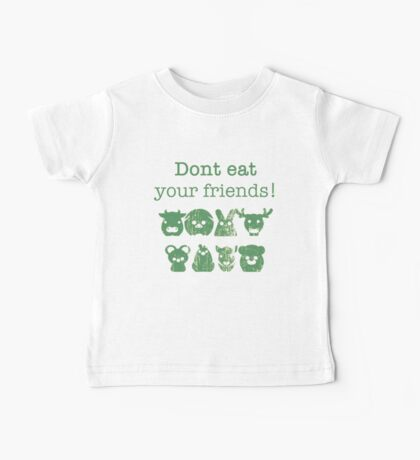 Don't Eat Your Friends Baby Tee