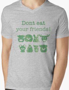 Don't Eat Your Friends Mens V-Neck T-Shirt