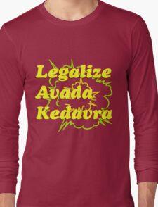 LEGALIZE AVADA KEDAVRA Long Sleeve T-Shirt