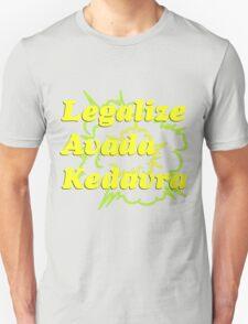LEGALIZE AVADA KEDAVRA Unisex T-Shirt