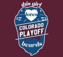 This Girl Loves COLORADO Playoff Beards! by pointandthread