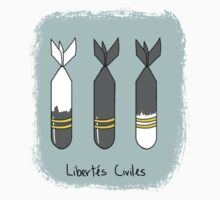 Libertés Civiles by K Weaver