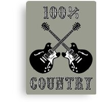 100% Country Music Canvas Print