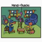 Handi-Quacks by GrinWeeper