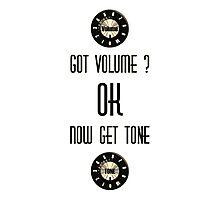 Got Volume (Musicians Stuff) Photographic Print