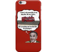 Bob Monkhouse: Terrified Passengers Quote iPhone Case/Skin