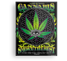Cannabis , Smoke the Best Metal Print