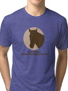 Thoroughbred of Sin Tri-blend T-Shirt