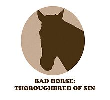 Thoroughbred of Sin by badhorse